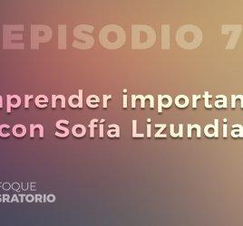 Enfoque Migratorio - Episodio 7
