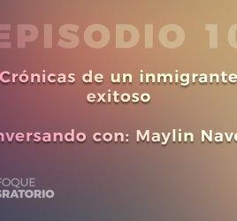 Enfoque Migratorio - Episodio 10