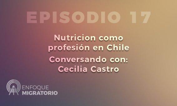 Enfoque Migratorio - Episodio 17