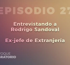 Enfoque Migratorio - Episodio 27