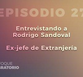 Enfoque Migratorio - Episodio 27