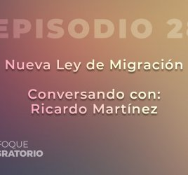 Enfoque Migratorio - Episodio 28