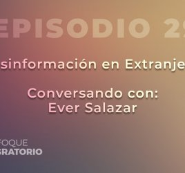 Enfoque Migratorio - Episodio 29