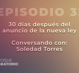 Enfoque Migratorio - Episodio 32
