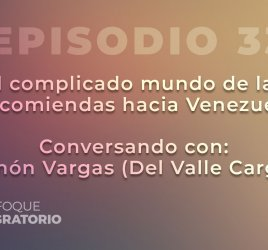 Enfoque Migratorio - Episodio 33