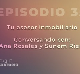 Enfoque Migratorio - Episodio 35
