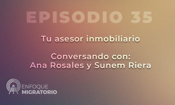 Enfoque Migratorio - Episodio 35